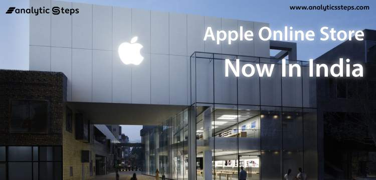 Apple to Commence Web-stores in India on Sept 23, 2020 title banner