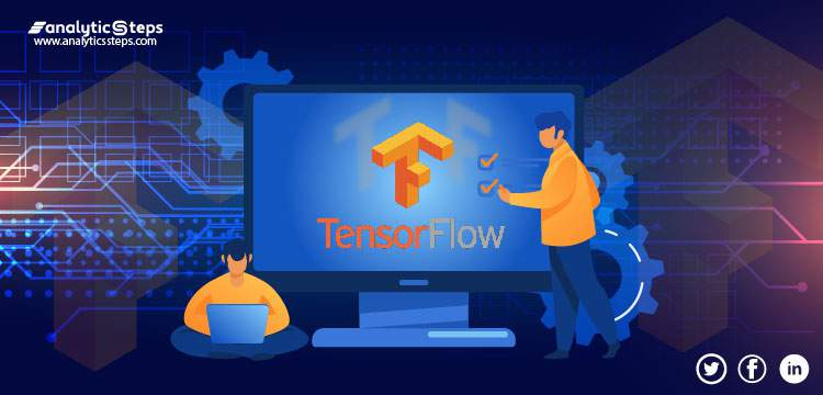 TensorFlow Tutorial: From Introduction to Applications title banner
