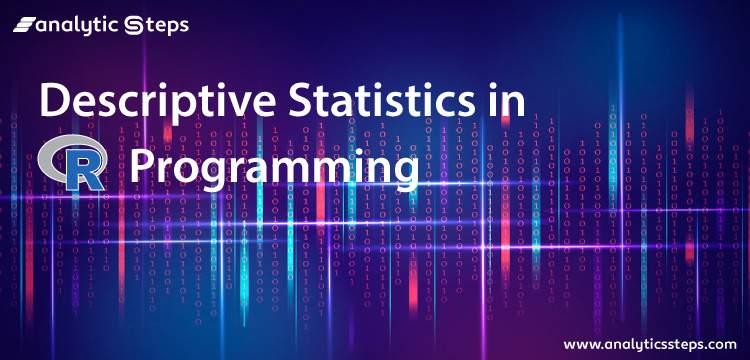 Descriptive Statistics in R title banner