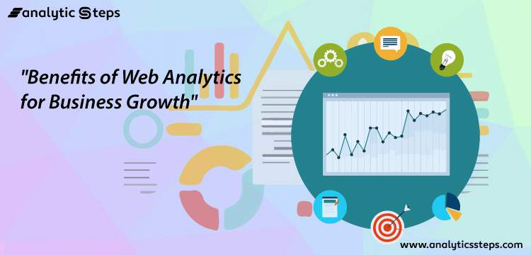 6 Benefits of Web Analytics for Business Growth title banner