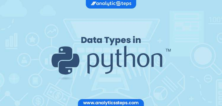 DATA TYPES in Python title banner