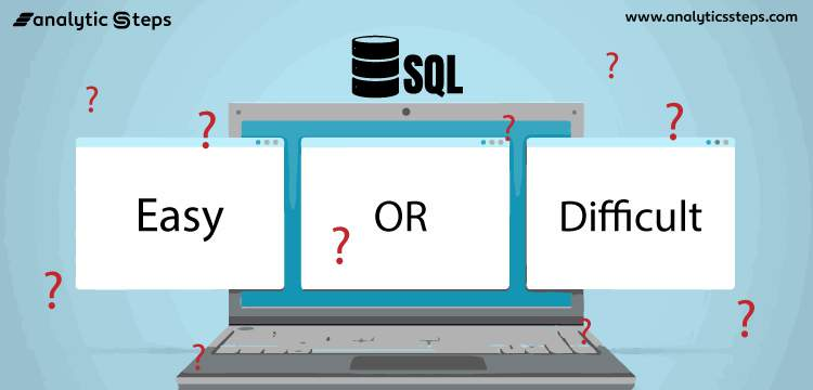 SQL - Easy or Tough?? title banner