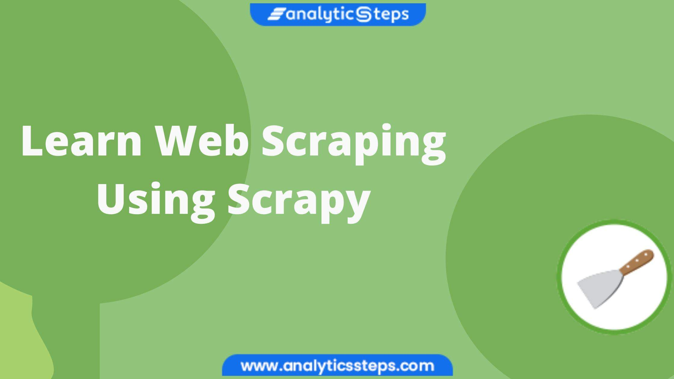 Scrapy Tutorial for Web Scraping With Python title banner