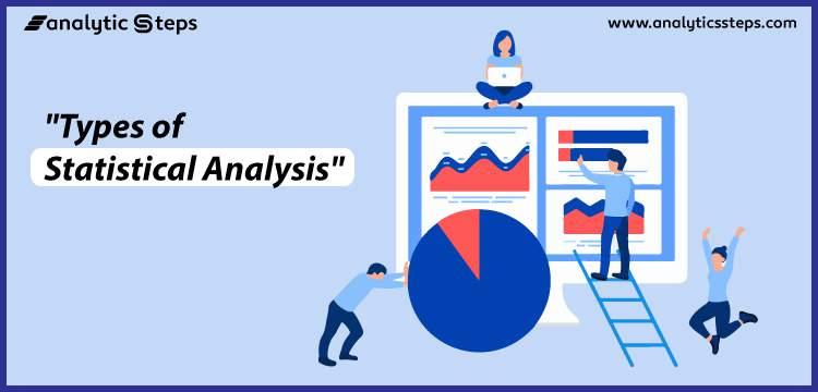 7 Types of Statistical Analysis: Definition and Explanation title banner