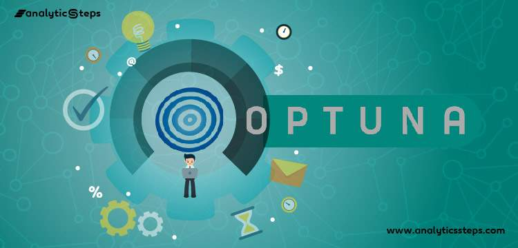 What is Optuna? Hyperparameters, Approach, and Features title banner