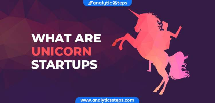 What is a Unicorn Startup? title banner