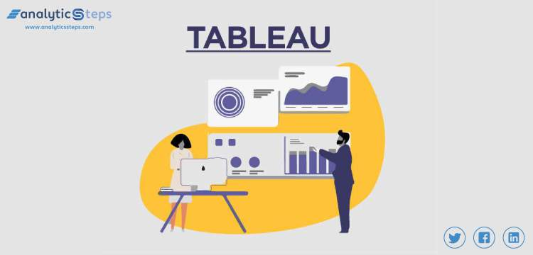 What is Tableau? Working and Key Features title banner
