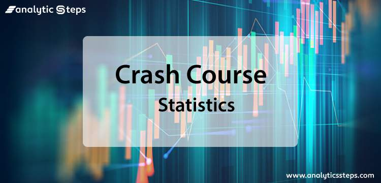 Crash Course in Statistics title banner
