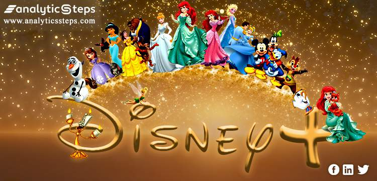 Learn All About Disney Plus And It's Features : Scope, Shows, Demand And More title banner