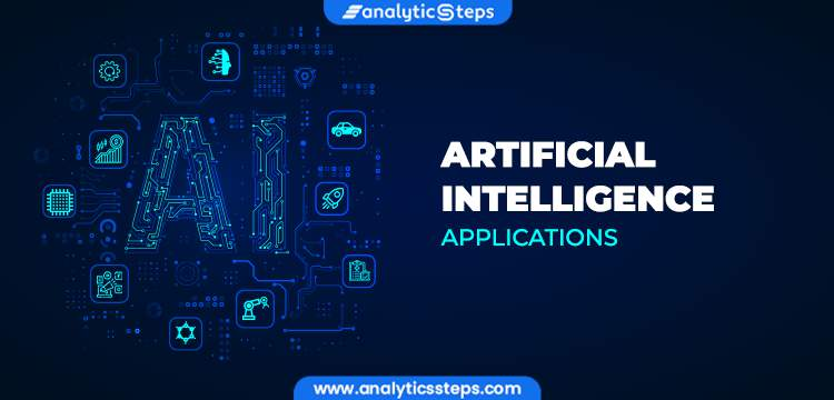 Top 10 Artificial Intelligence (AI) Applications title banner