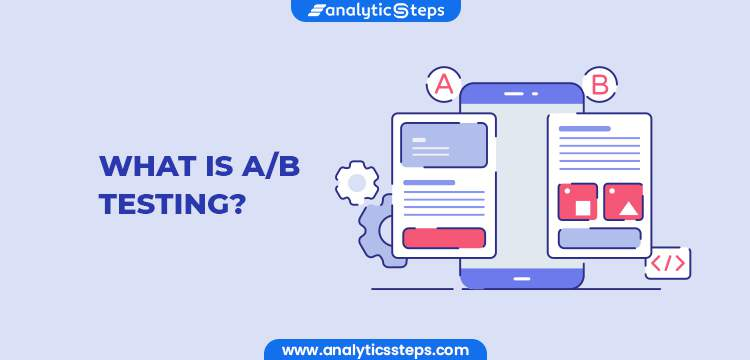 What is A/B Testing? title banner