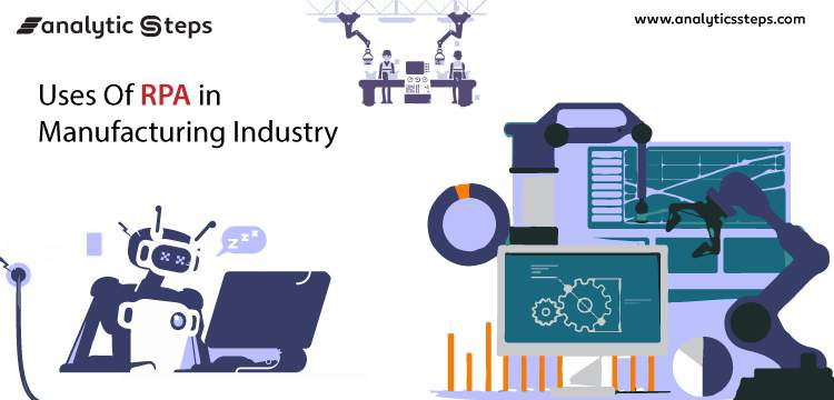 7 uses of RPA in the Manufacturing Industry title banner