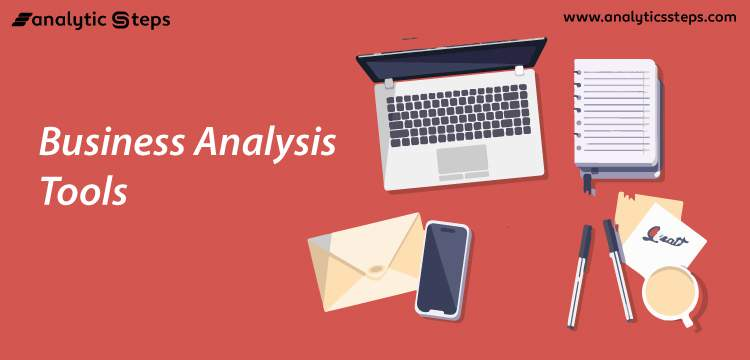 11 Top Business Analysis Tools title banner