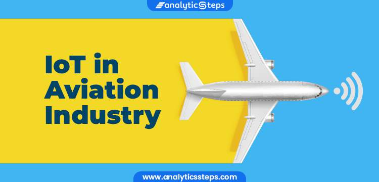 8 Applications of IoT in Aviation Industry title banner
