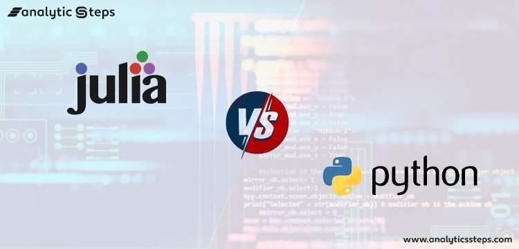 Understanding Julia and Julia vs Python title banner
