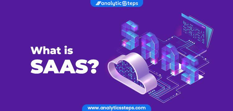 What is SAAS? Services, Advantages & Challenges title banner