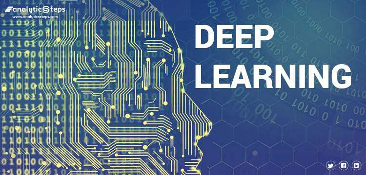 Deep Learning - Overview, Practical Examples, Popular Algorithms title banner