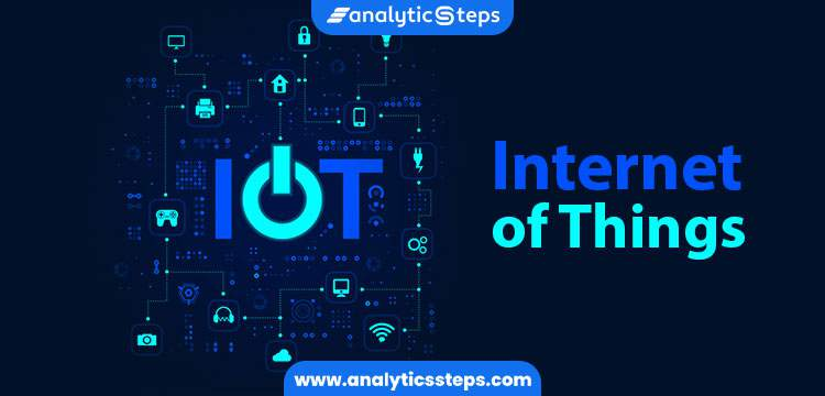 Top 10 Internet of Things (IoT) Examples title banner