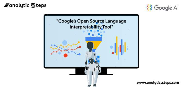 What is Google's Open Source Language Interpretability Tool? title banner