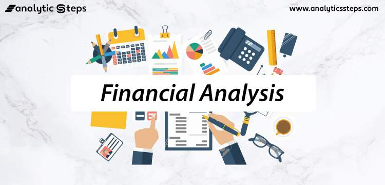 What is Financial Analysis? Types, Examples, and Techniques title banner