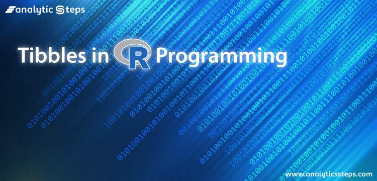 Tibbles in R Programming title banner