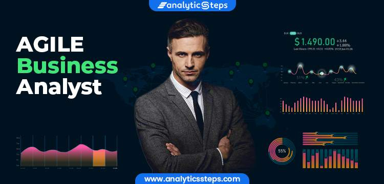 AGILE Business Analyst - An Overview title banner